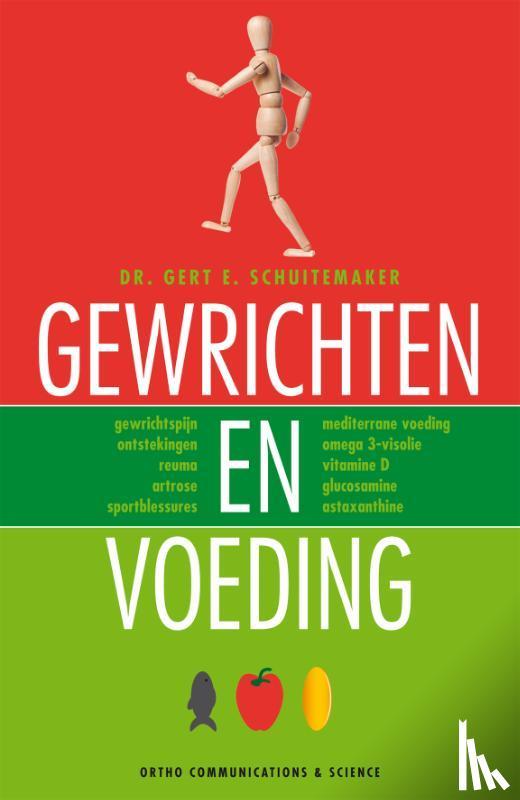 Schuitemaker, Gert E. - Gewrichten en Voeding