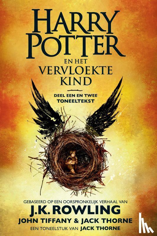Rowling, J.K., Tiffany, John, Thorne, Jack - Harry Potter en het Vervloekte Kind Deel Een en Twee