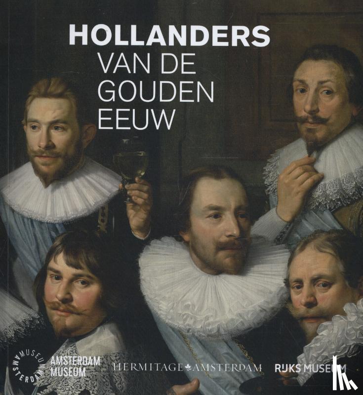 Hell, Maarten, Los, Emma, Middelkoop, Norbert - Hollanders van de Gouden Eeuw
