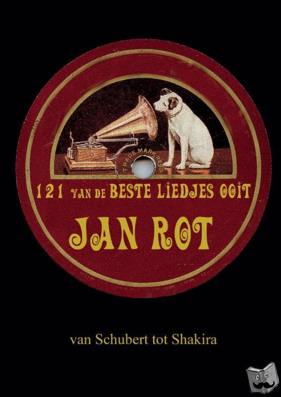 Rot, Jan - 121 van de beste liedjes ooit