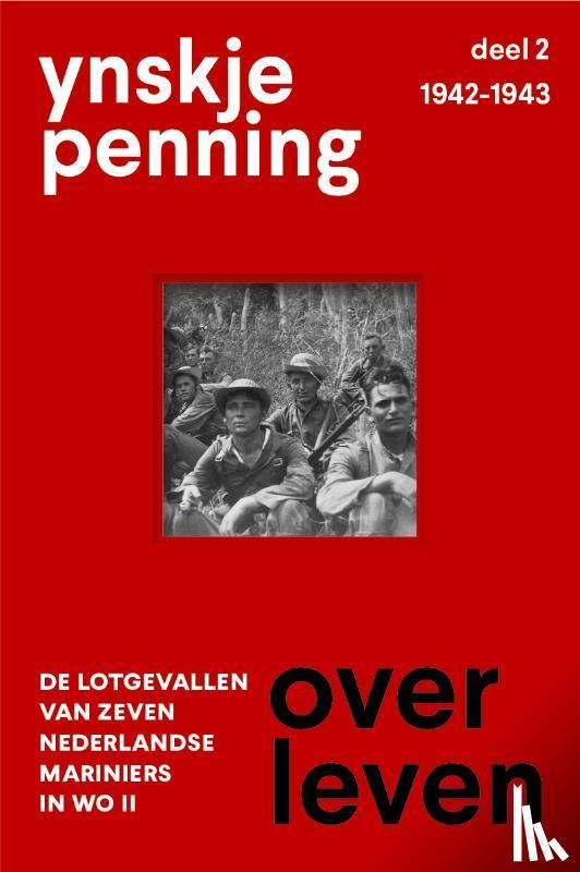Penning, Ynskje - Overleven/ deel 2 1942-1943