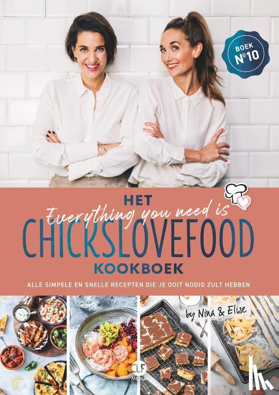 Bruijn, Nina de, Gruppen-Schouwerwou, Elise - Het everything you need is Chickslovefood-kookboek