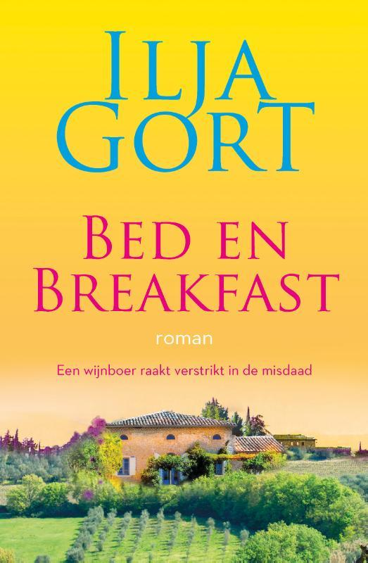 Gort, Ilja - Bed en breakfast: roman