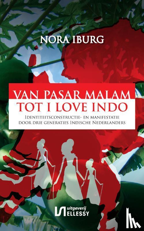Iburg, Larry - Van Pasar Malam tot I love Indo