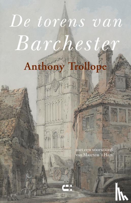 Trollope, Anthony - De torens van Barchester