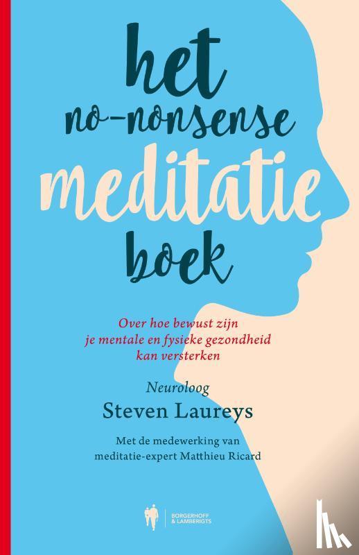 Laureys, Steven, Riccard, Matthieu - Het no-nonsense meditatieboek