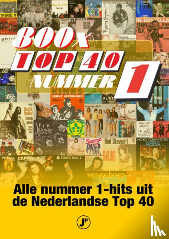 Denekamp, Harry - 800 nummer 1-hits uit de top 40
