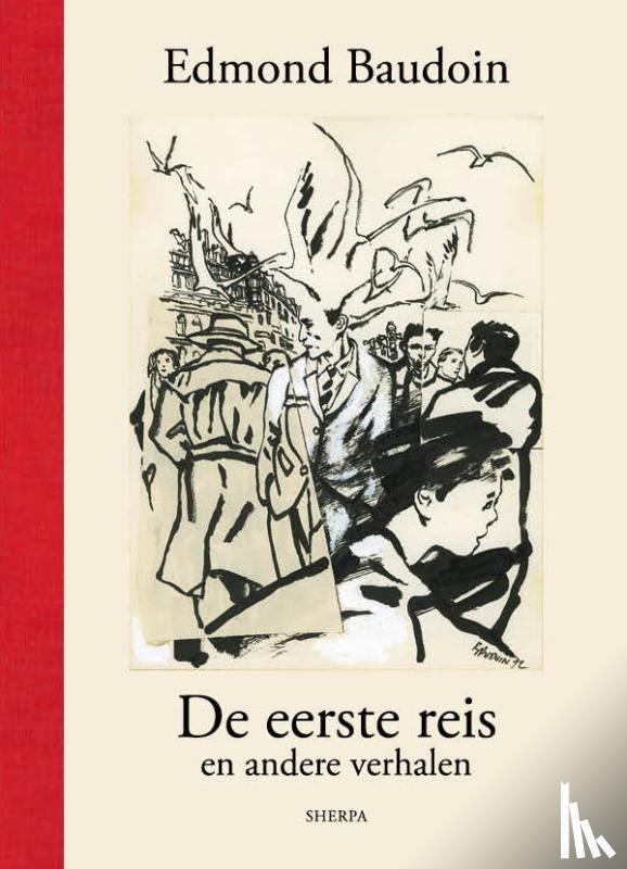 Baudoin, Edmond - De eerste reis en andere verhalen