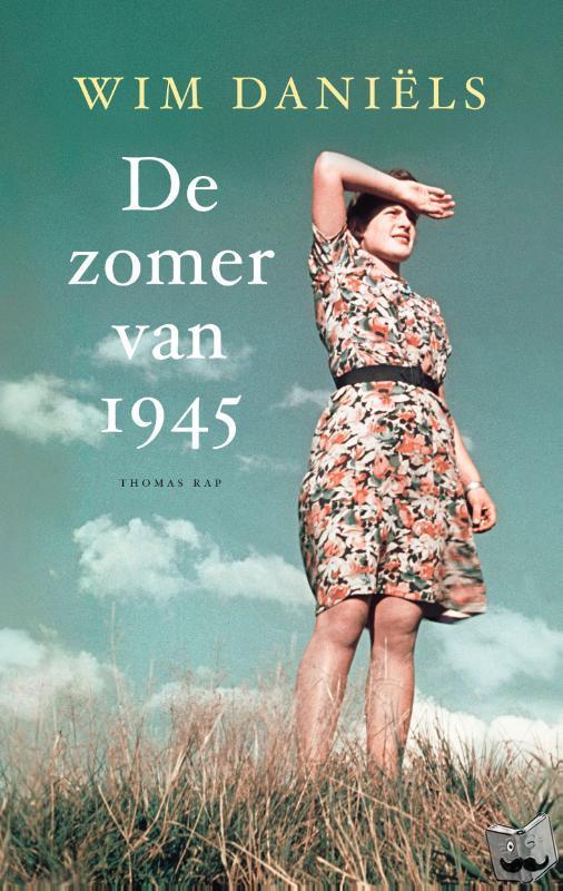 Daniëls, Wim - De zomer van 1945
