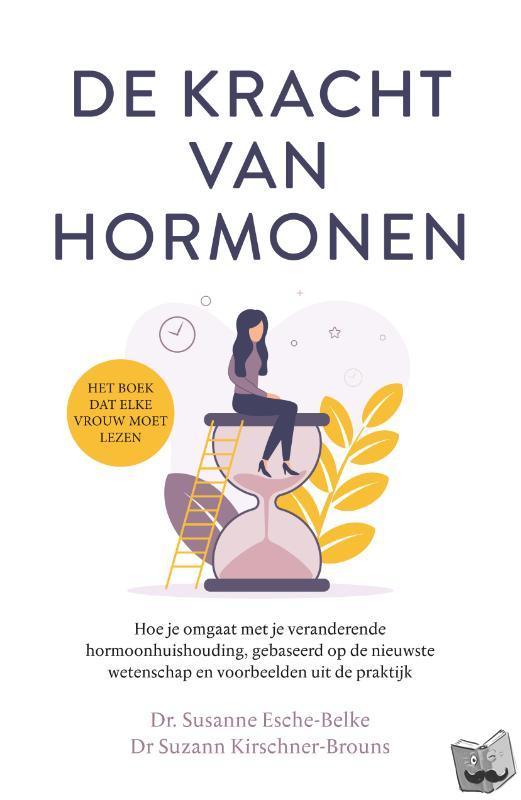 Esche-Belke, Susanne, Kirschner-Brouns, Suzann - De kracht van hormonen