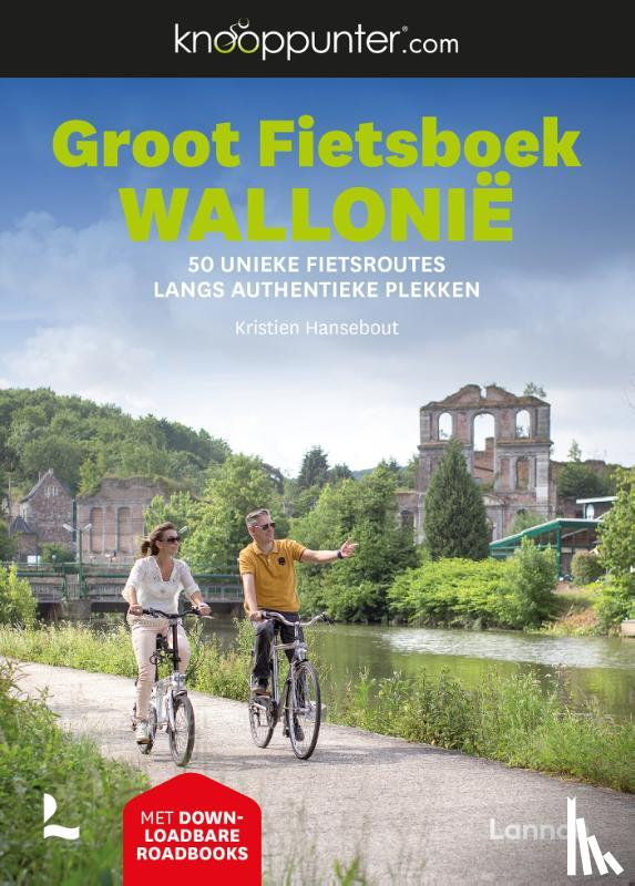 Hansebout, Kristien - Knooppunter Groot Fietsboek Wallonië