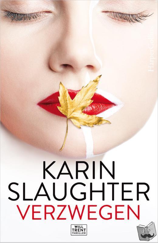 Slaughter, Karin - Verzwegen