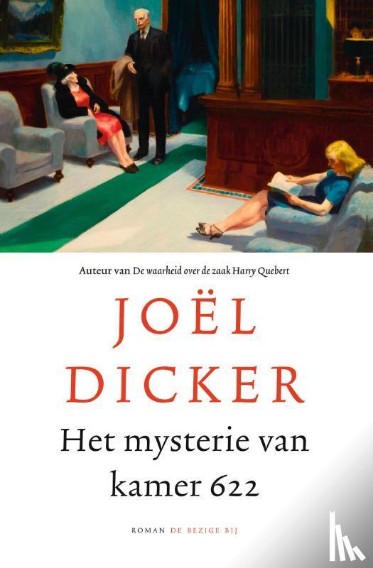 Dicker, Joël - Het mysterie van kamer 622