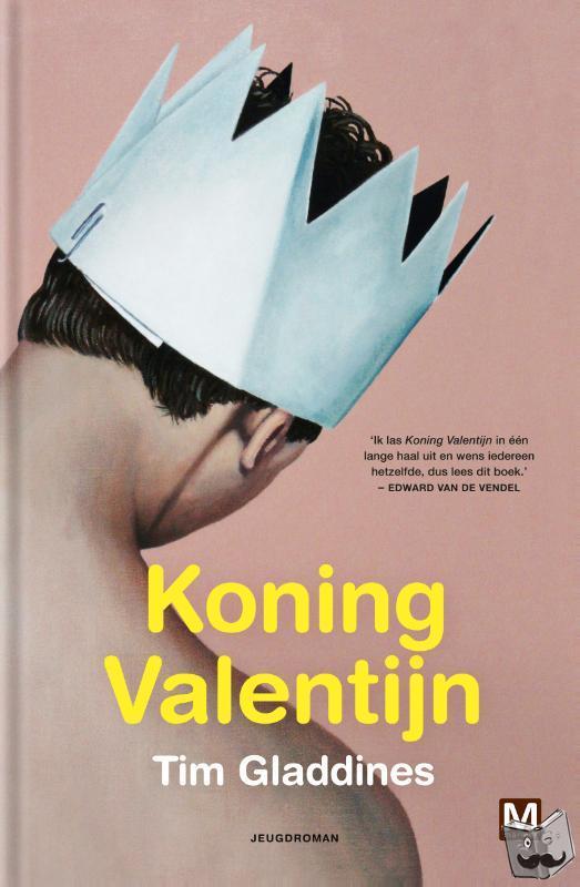 Gladdines, Tim - Koning Valentijn