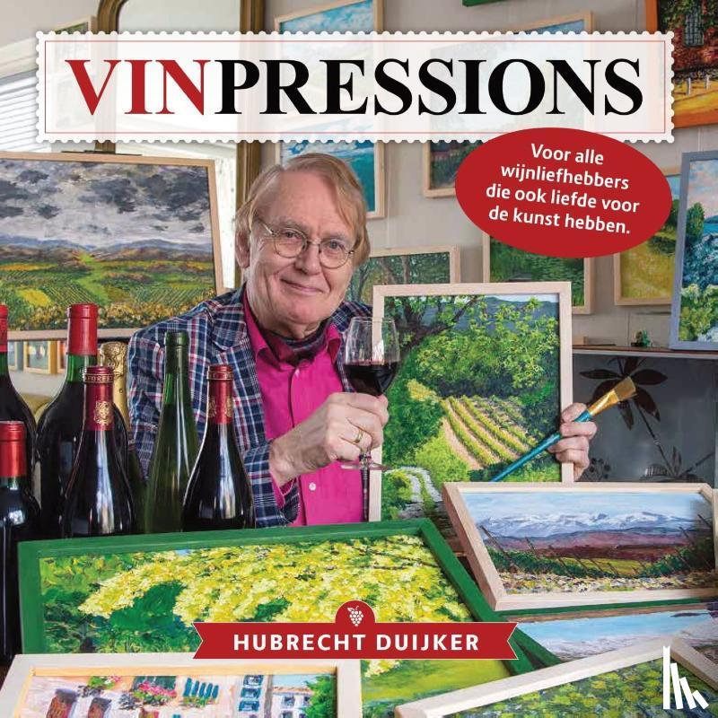 Duijker, Hubrecht - Vinpressions