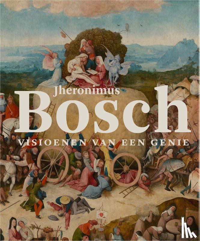 Ilsinck, Matthijs, Koldeweij, Jos - Jheronimus Bosch: Visioenen van een genie