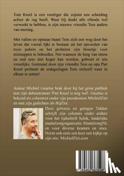 Geurtse, Michiel - Tom Kreel is nog steeds op zwart - POD editie