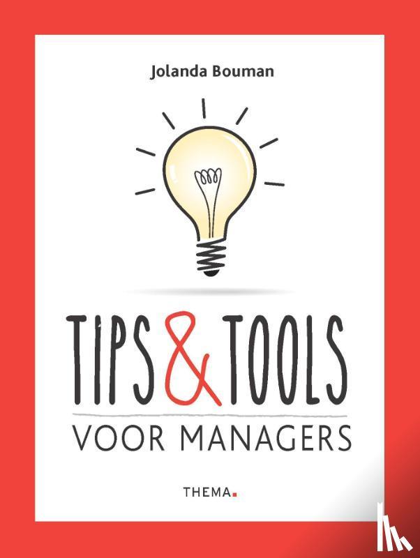 Bouman, Jolanda - Tips & Tools voor managers