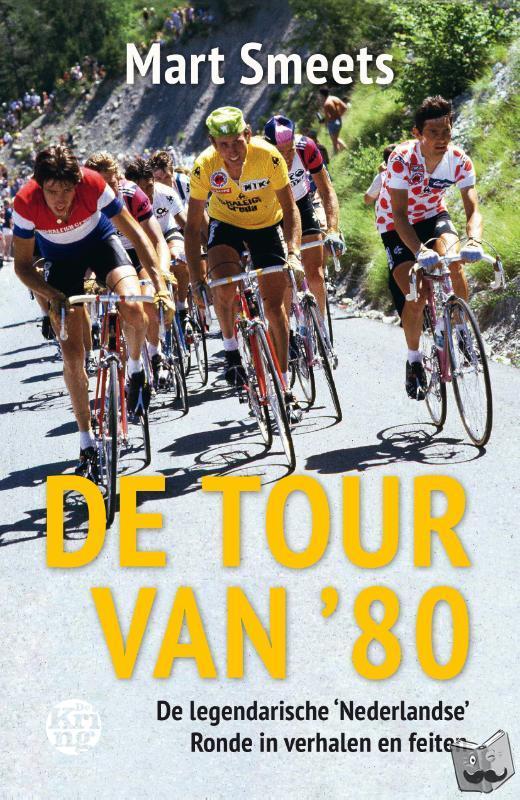 Smeets, Mart - De Tour van '80