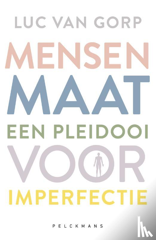 Gorp, Luc Van - Mensenmaat
