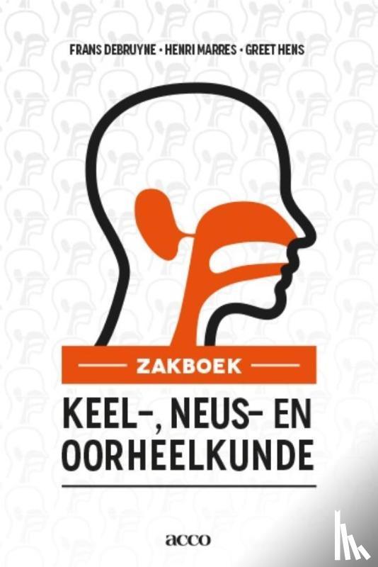 Debruyne, Frans, Marres, Henri, Hens, Greet - Zakboek keel-, neus-, oorheelkunde