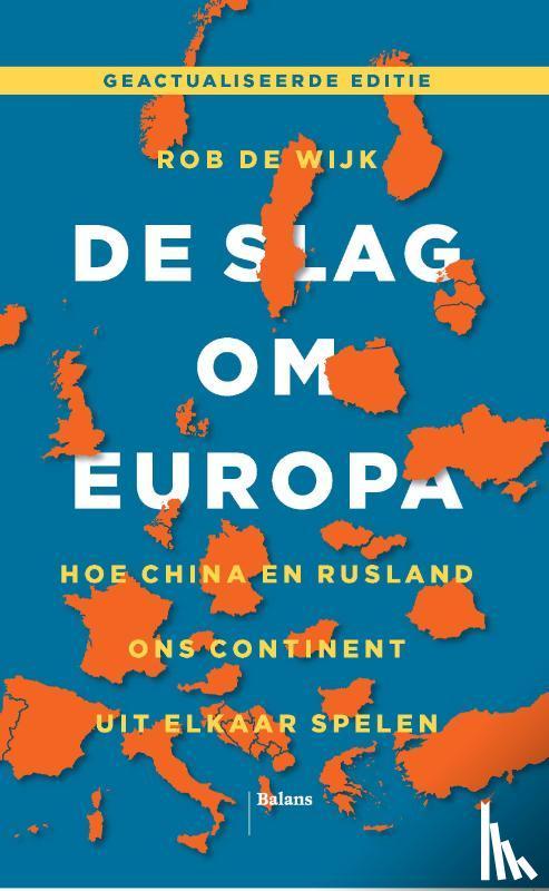 Wijk, Rob de - De slag om Europa