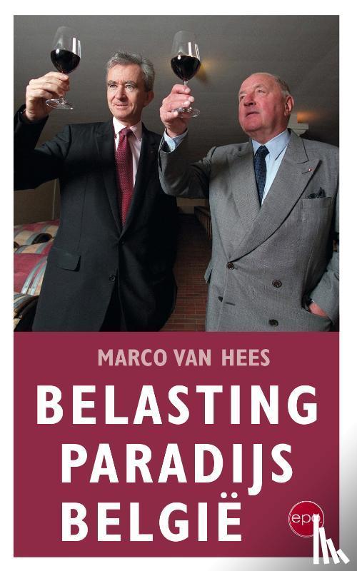 Hees, Marco Van - Belasting paradijs Belgie