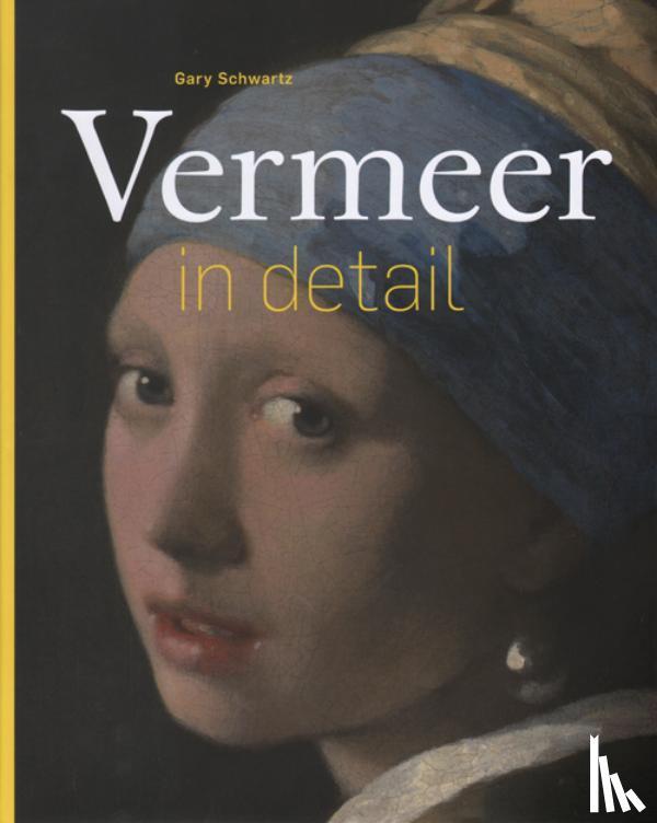 Schwartz, Gary - Vermeer in detail