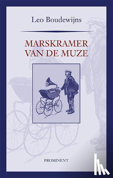 Boudewijns, Leo - Marskramer van de Muze