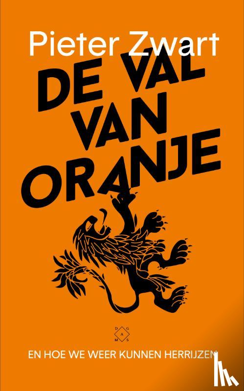 Zwart, Pieter - De val van Oranje