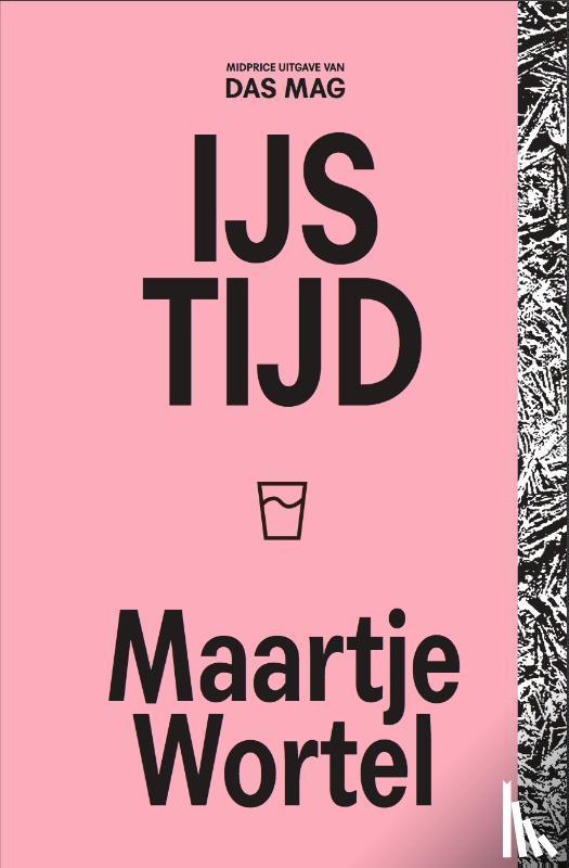 Wortel, Maartje - IJstijd