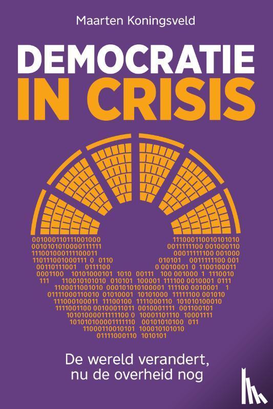 Koningsveld, Maarten - Democratie in crisis