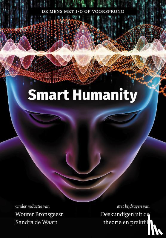 Bronsgeest, Wouter, Waart, Sandra de - Smart Humanity