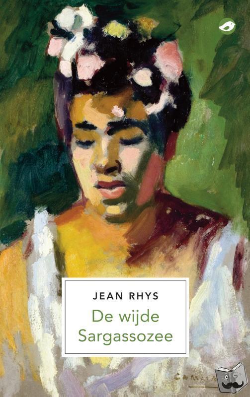 Rhys, Jean - De wijde Sargassozee