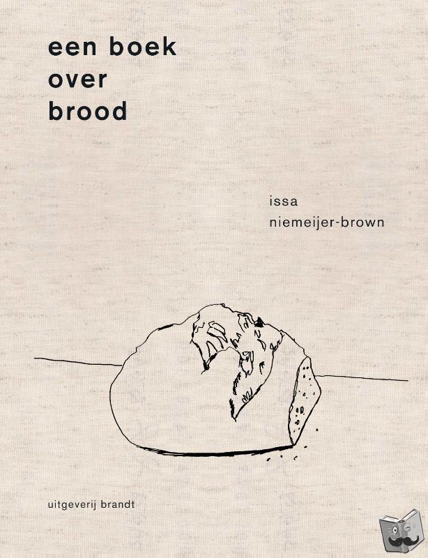 Niemeijer, Issa - Een boek over brood