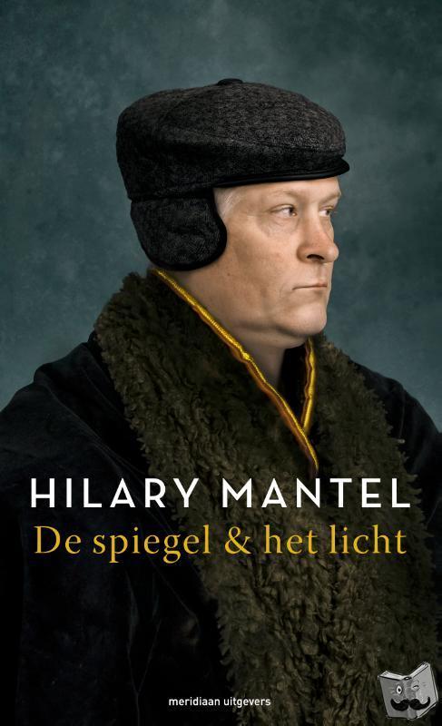 Mantel, Hilary - De spiegel & het licht