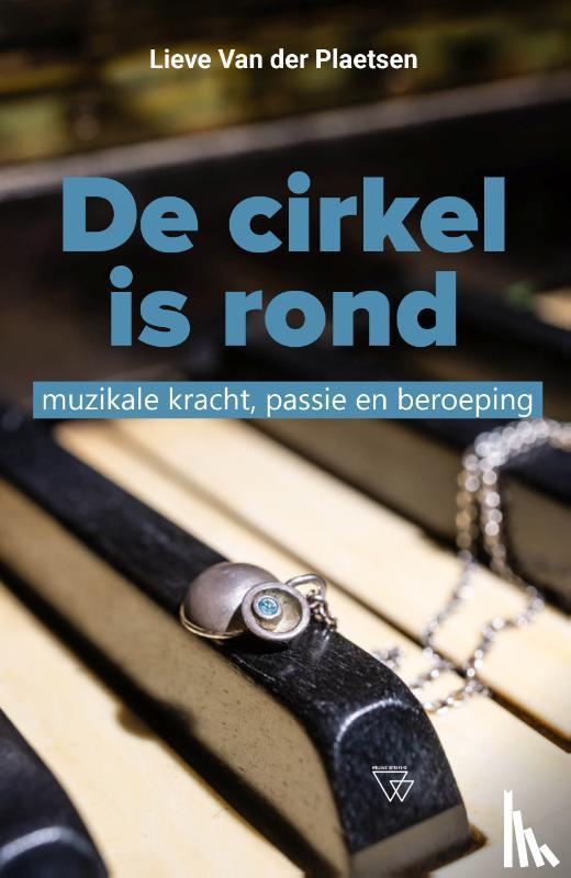 Plaetsen, Lieve van der - De cirkel is rond