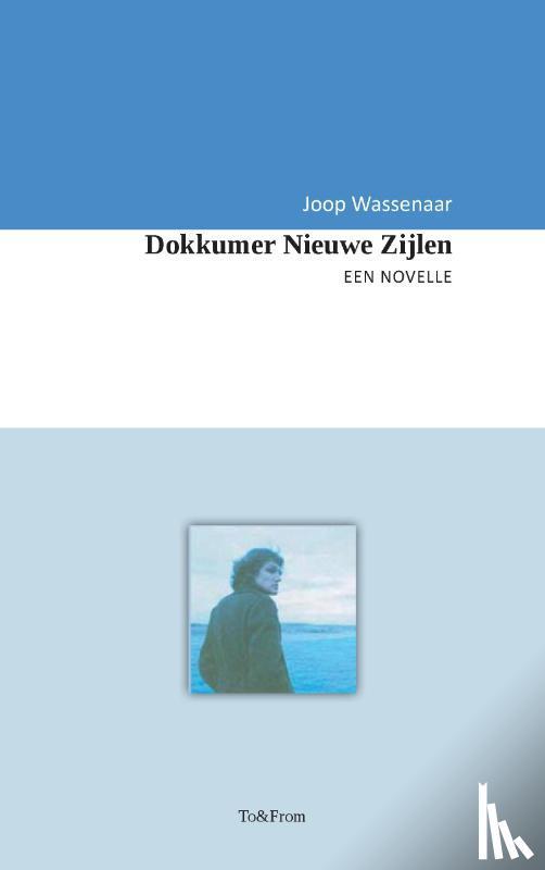Wassenaar, Joop - Dokkumer Nieuwe Zijlen