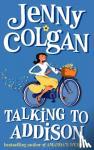 Colgan, Jenny - Talking to Addison