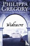 Gregory, Philippa - Wideacre (the Wideacre Trilogy, Book 1)