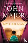 Major, John - My Old Man