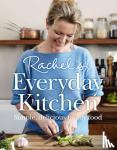 Allen, Rachel - Rachel's Everyday Kitchen