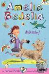 Parish, Herman - Amelia Bedelia Unleashed - Amelia Bedelia Unleashed