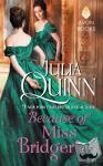 Julia Quinn - Because of Miss Bridgerton