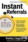 Sugars, Bradley J. - Instant Referrals