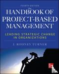 Turner, Rodney - Handbook of Project-Based Management - Leading Strategic Change in Organizations
