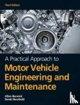 Bonnick, Alan, Newbold, Derek - A Practical Approach to Motor Vehicle Engineering and Maintenance
