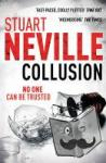 Neville, Stuart - Collusion