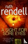 Rendell, Ruth - Sight For Sore Eyes