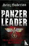 Guderian, Heinz - Panzer Leader